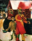 Marc Chagall, 1887-1985: Painting As Poet
