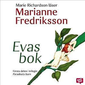 Evas bok [Eve's Book] | [Marianne Fredriksson]