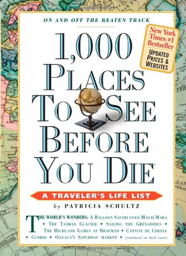 1000 places to see before you die (1,000 Before You Die)