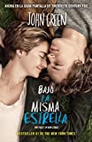 Bajo la misma estrella: (The Fault in Our Stars) (Vintage Espanol) (Spanish Edition)