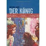 """Der K�nigvon """"Ingrid Gan�"""""""