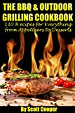 51zA8HuG96L. SL160  The BBQ & Outdoor Grilling Cookbook: 110 Recipes for Everything from Appetizers to Desserts