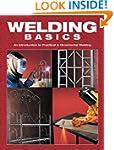 Welding Basics: An Introduction to Pr...