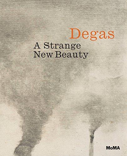 Edgar Degas: A Strange New BeautyEdgar Degas