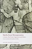 Image of Myths from Mesopotamia: Creation, the Flood, Gilgamesh, and Others (Oxford World's Classics)