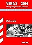 Vergleichsarbeiten Grundschule / Mathematik - VERA 3 / 2014: Bundesweite Vergleichsarbeiten Klasse 3. Übungsaufgaben mit Lösungen.
