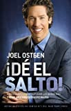 ¡Avance!: 5 Keys to Go Beyond Your Barriers and Live an Extraordinary Life (Spanish Edition) (0892969717) by Osteen, Joel