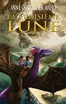 La Troisième Lune (French Edition)