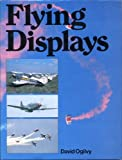 Flying Displays (0906393329) by DAVID OGILVY