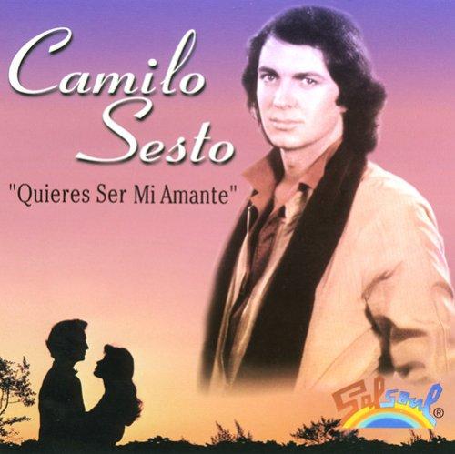 Camilo Sesto - Quieres Ser Mi Amante - Zortam Music