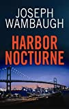 Harbor Nocturne (Center Point Platinum Mystery (Large Print))