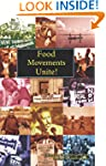 Food Movements Unite!: Strategies to...
