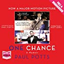 One Chance (       UNABRIDGED) by Paul Potts Narrated by Matt Addis