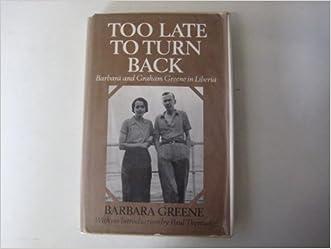 Too Late to Turn Back: Barbara and Graham Greene in Liberia