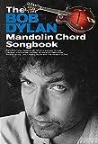 The Bob Dylan Mandolin Chord Songbook
