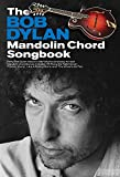 The Bob Dylan Mandolin Chord Songbook