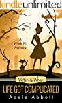 Witch Is When Life Got Complicated (A...