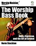 The Worship Bass Book: Bass, Espresso...