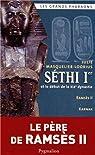 S�thi Ier et le d�but de la XIXe dynastie par Masquelier-Loorius