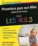 echange, troc Mark L. Chambers - Premier pas sur Mac pour les nuls édition OSX Lion