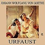 Urfaust | Johann Wolfgang von Goethe