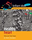 img - for Healthy Heart (52 Brilliant Ideas) book / textbook / text book