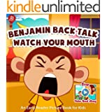 Benjamin Back Talk Watch Your Mouth [Early Reader Picture Book for Kids] (Big Red Balloon)