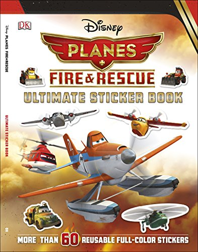 Disney Planes Fire & Rescue Ultimate Sticker Book [With Sticker(s)]