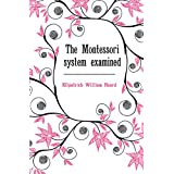 The Montessori system examined