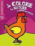 echange, troc Collectif - La ferme des petits 2-4 ans coq je colorie la nature