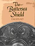 img - for The Battersea Shield book / textbook / text book