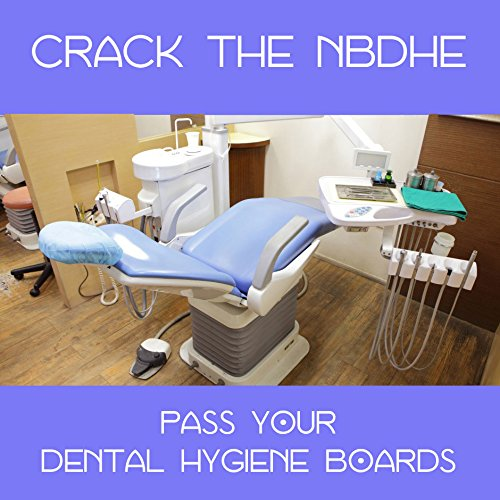 crack-the-nbdhe-simulate-the-dental-hygiene-board-examination-2017-2018-edition-digital-download