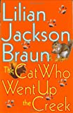 The Cat Who Went Up the Creek (039914675X) by Braun, Lilian Jackson