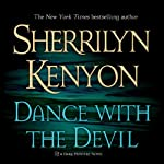 Dance with the Devil: A Dark-Hunter Novel | Sherrilyn Kenyon