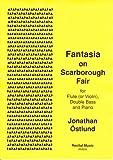 Ostlund: Fantasia on Scarborough Fair (double bass and piano)