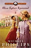Miss Katies Rosewood (Carolina Cousins #4)