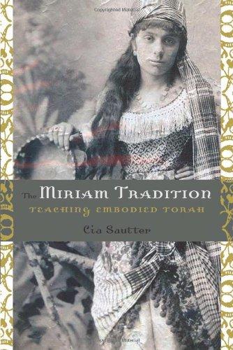 The Miriam Tradition: Teaching Embodied Torah