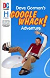 Dave Gorman's Googlewhack Adventure (1585676144) by Dave Gorman