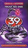 (The 39 Clues: Cahills vs. Vespers, Book 5) - Library Edition (0545324157) by Park, Linda Sue