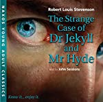 The Strange Case of Dr. Jekyll and Mr. Hyde: Young Adult Classics | Robert Louis Stevenson