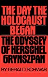The Day the Holocaust Began: The Odyssey of Herschel Grynszpan