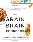 The Grain Brain Cookbook: More Than 1...