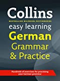 Easy Learning German Grammar and Practice (Collins Easy Learning German)