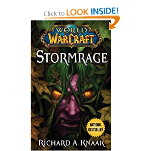 World of Warcraft: Stormrage by Richard A. Knaak