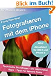 Fotografieren mit dem iPhone: Technis...
