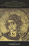 img - for By Guglielmo Cavallo - The Byzantines book / textbook / text book