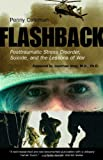 img - for Flashback: Posttraumatic Stress Disorder, Suicide, and the Lessons of War book / textbook / text book
