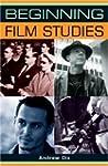 Beginning Film Studies (Beginnings)