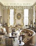 Muriel Brandolini, Amy Tai,Pieter Estersohn,Franca Sozzani,Wendy GoodmansThe World of Muriel Brandolini: Interiors [Hardcover]2011