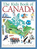 img - for The Kids Book of Canada book / textbook / text book